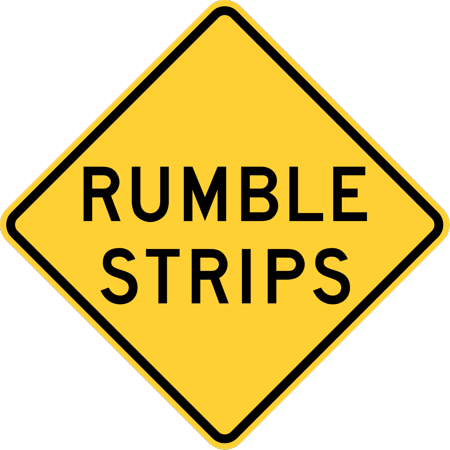 Traffic Signs - Rumble strips, New York State 12 x 18 Peel-n-Stick Sign Street Weather Approved Sign