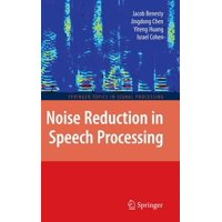 Springer Topics in Signal Processing: Noise Reduction in Speech Processing (Hardcover)
