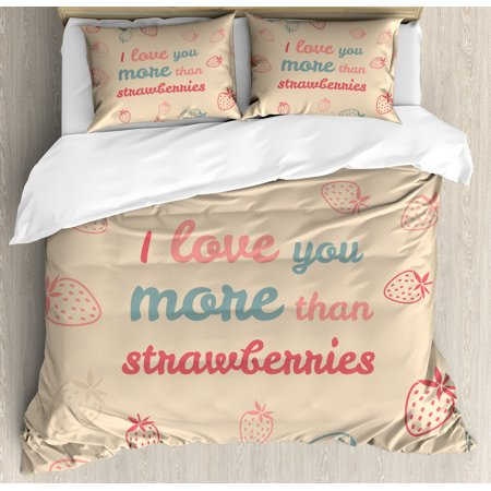 I Love You More Queen Size Duvet Cover Set, Fun Quote and Pastel Backdrop with Scattered Strawberries, Decorative 3 Piece Bedding Set with 2 Pillow Shams, Sand Brown Coral Slate