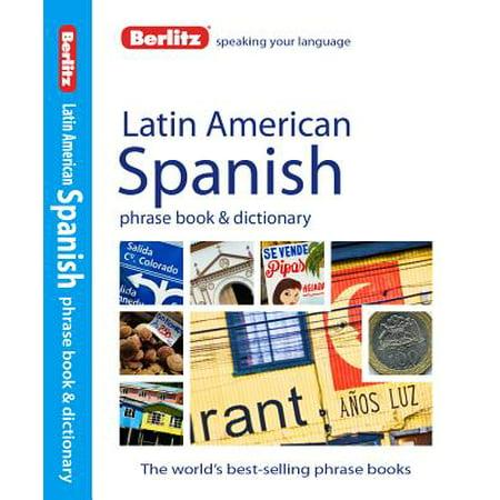 Berlitz Latin American Spanish Phrase Book &