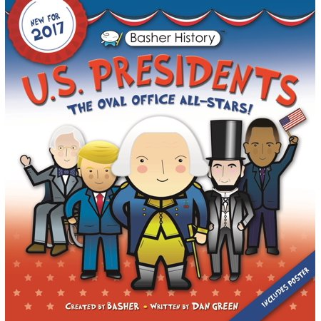 Basher History: US Presidents : Revised - Us Presdients