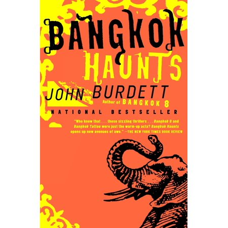 Bangkok Haunts : A Royal Thai Detective Novel (3)