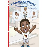 I Can Do All Things - Philippians 4: 13: a Memory Verse Kids book (Paperback)