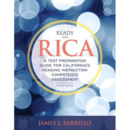 Ready for Rica : A Test Preparation Guide for California's Reading Instruction Competence Assessment with Enhanced Pearson Etext -- Access Card