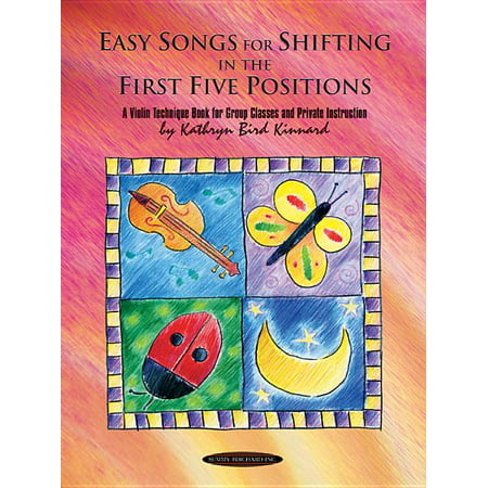 Easy Songs for Shifting in the First Five Positions: A Violin Technique Book for Group Classes and Private Instruction (Paperback)