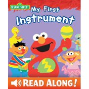My First Instrument (Sesame Street Series) - eBook