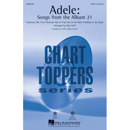 Hal Leonard Adele  Songs From The Album 21  Satb  Satb By Adele Arranged By Mac Huff