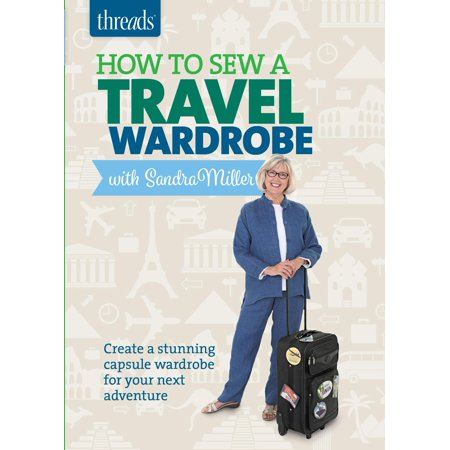 How to Sew a Travel Wardrobe (Other) Sandra Betzina Sewing