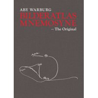 Aby Warburg: Bilderatlas Mnemosyne : The Original (Hardcover)
