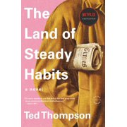 The Land of Steady Habits (Paperback)