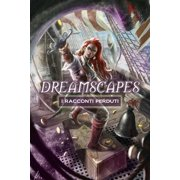 Dreamscapes - I racconti perduti Volume 2 - eBook