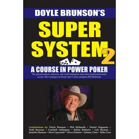 Super System 2 : Winning strategies for limit hold'em cash games and tournament tactics (Super System 2)