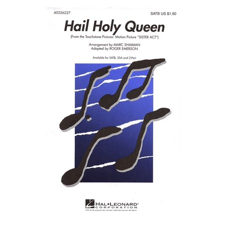 Hal Leonard Hail Holy Queen (from Sister Act) SATB arranged by Roger (Hail Holy Queen Sister Act Sheet Music)