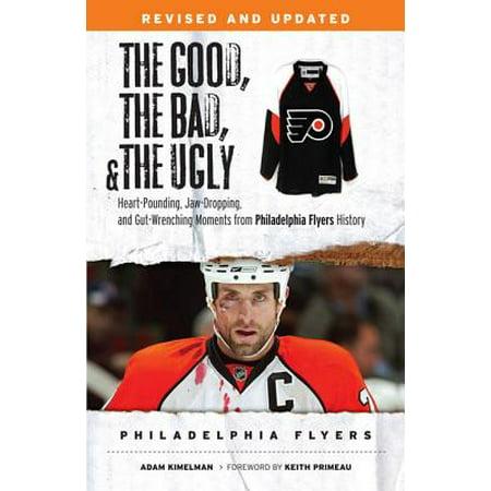 The Good, the Bad, & the Ugly: Philadelphia Flyers - eBook](Good Day Philadelphia Halloween)