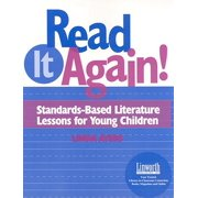 Read It Again! : Standards-Based Literature Lessons for Young Children