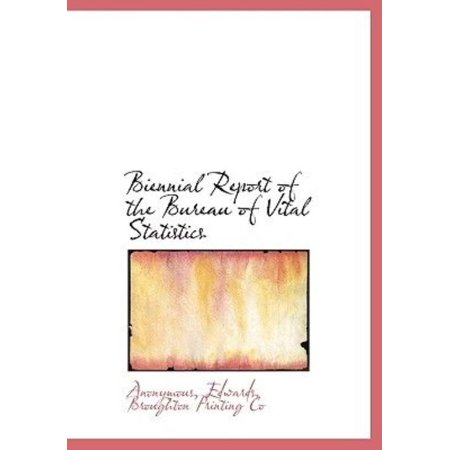 Biennial Report of the Bureau of Vital Statistics - image 1 of 1