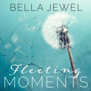 Fleeting Moments - Audiobook