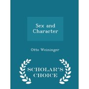 Sex and Character - Scholar's Choice Edition