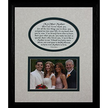 8X10 My Other Mother Picture & Poetry Photo Gift Frame ~ Cream/Hunter Green Mat With Black Frame ~ Heartfelt Keepsake Picture Frame For A Mother In Law, stepmother For Christmas, Birthday Or
