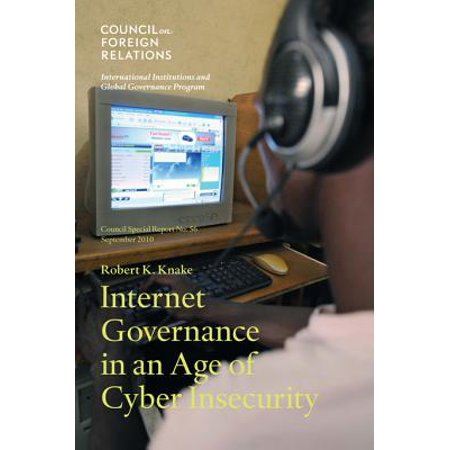 Internet Governance in an Age of Cyber Insecurity - eBook