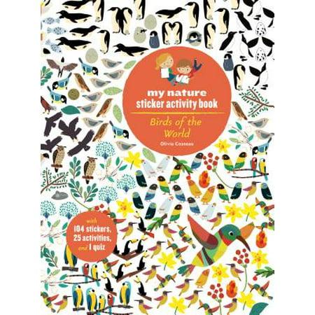 Birds of the World : My Nature Sticker Activity (Best Bird In The World)