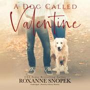 A Dog Called Valentine - Audiobook