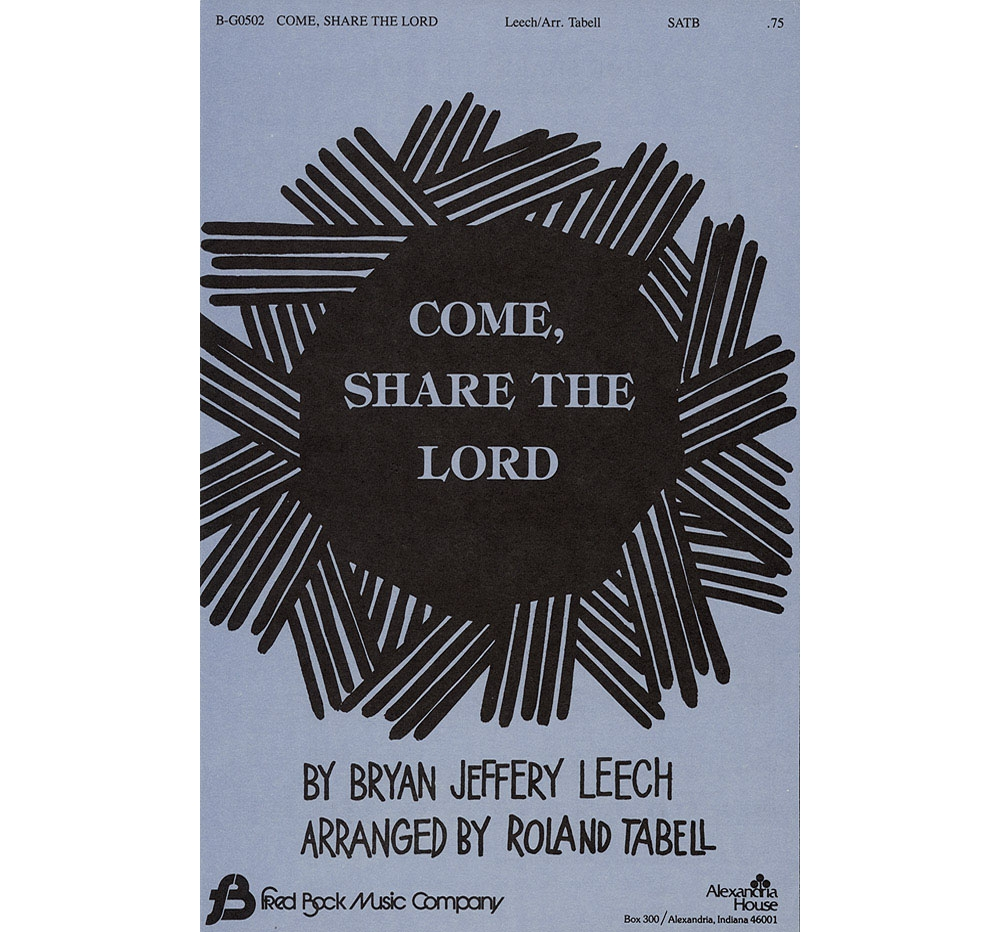 Fred Bock Music Come Share the Lord SATB arranged by Roland Tabell by Fred Bock Music