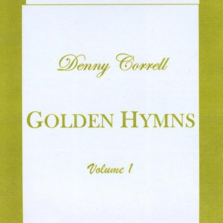Denny Correll   Golden Hymns  Cd
