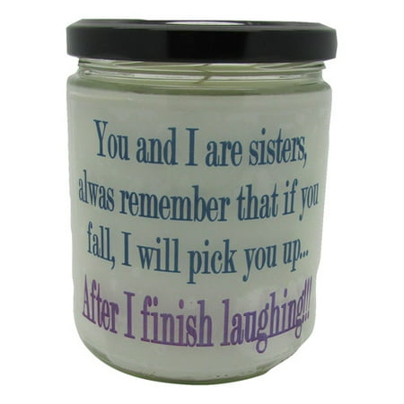 Star Hollow Candle Company You and I are Sisters, and If You Fall, I Will Pick You Up, After I Stop Laughing Buttery Maple Syrup Jar
