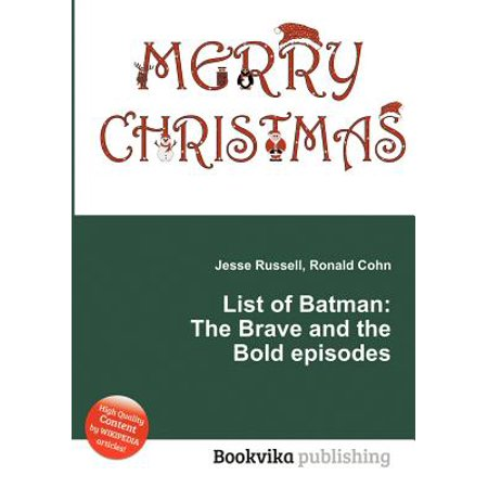 List of Batman : The Brave and the Bold Episodes (Batman The Brave Andthe Bold Full Episodes)