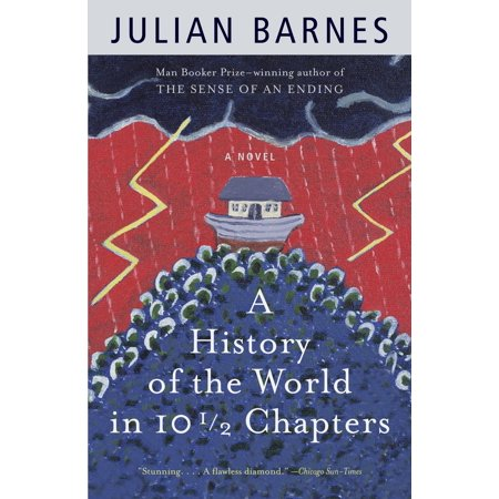 A History of the World in 10 1/2 Chapters (World History Patterns Of Interaction Chapter Notes)