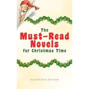 The Must-Read Novels for Christmas Time (Illustrated Edition) - eBook