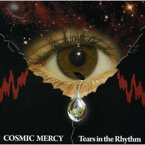 Cosmic Mercy - Tears in the Rhythm [CD]