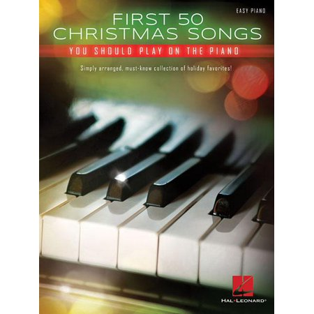First 50 Christmas Songs You Should Play on the Piano (Paperback) ()