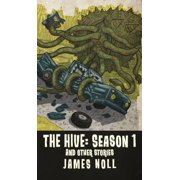 The Hive: Season 1 & Other Stories - eBook
