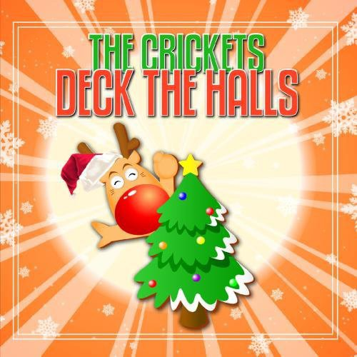 Crickets - Deck the Halls [CD]