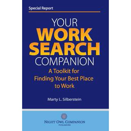 Your Work Search Companion: A Toolkit for Finding Your Best Place to Work - eBook for $<!---->