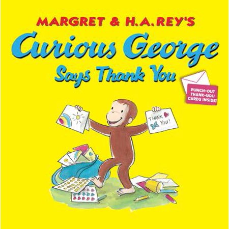 Curious George Says Thank You (Best Way To Say Thanks)