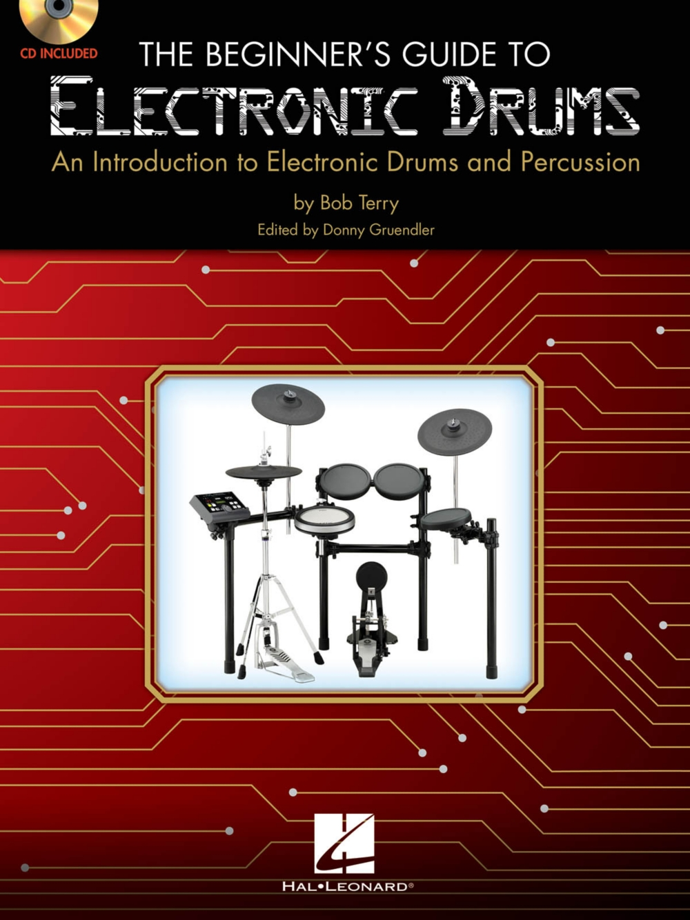 Hal Leonard The Beginner's Guide to Electronic Drums Book W CD by Hal Leonard