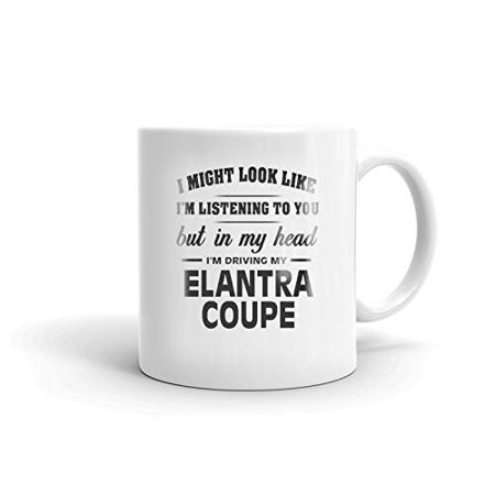 Coupe Coffee (I'm Driving My HYUNDAI ELANTRA COUPE Coffee Tea Ceramic Mug Office Work Cup Gift 11 oz )