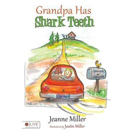 Grandpa Has Shark Teeth
