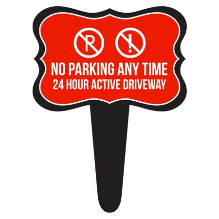 No Parking Any Time 24 Hour Active Driveway Home Yard Lawn Sign, (24 Hour To 12 Hour Time Converter)