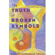 Suny Religious Studies: The Truth of Broken Symbols (Paperback)