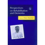 Perspectives on Rehabilitation and Dementia - eBook