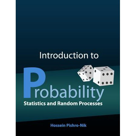 Introduction to Probability, Statistics, and Random