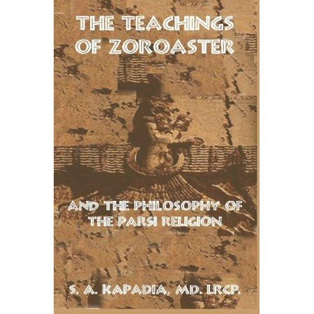 The Teachings of Zoroaster and the Philosophy of the Parsi Religion - image 1 de 1