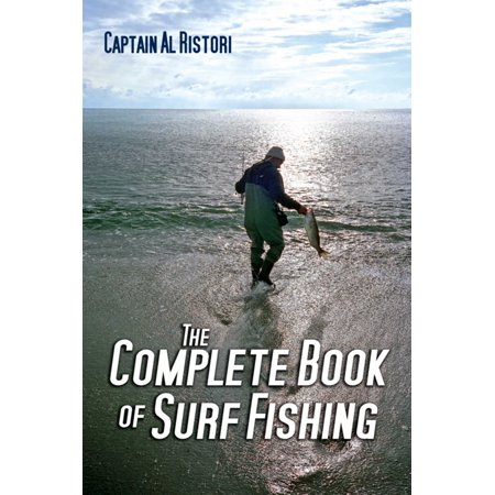 The Complete Book of Surf (Outer Banks Surf Fishing)