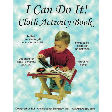 I Can Do It! Cloth Activity Book Pattern Booklet by Ruth Ann Nyce for SewBaby, Inc.