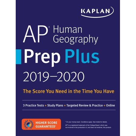 AP Human Geography Prep Plus 2019-2020 : 3 Practice Tests + Study Plans + Targeted Review & Practice +