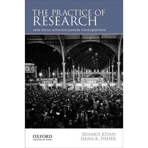 The Practice of Research: How Social Scientists Answer Their Questions